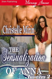 The Sensualization of Anna ebook by Christelle Mirin