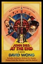 John Dies at the End ebook by David Wong