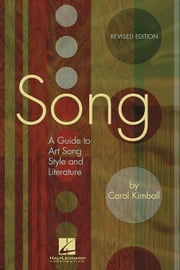 Song: A Guide to Art Song Style and Literature ebook by KIMBALL, C