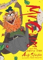 Mr Gum and the Cherry Tree ebook by Andy Stanton, David Tazzyman