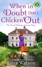 When in Doubt Don't Chicken Out ebook by Eliza Watson