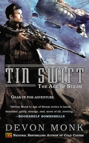 Tin Swift - The Age of Steam ebook by Devon Monk