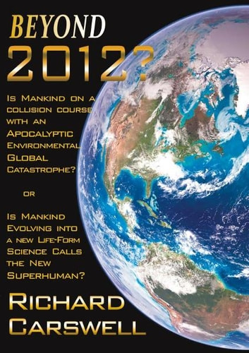 Beyond 2012? ebook by Richard Carswell