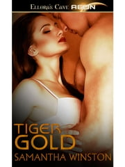 Tiger Gold ebook by Samantha Winston