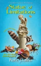 Statue of Limitations ebook by Kate Collins