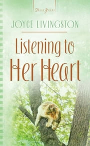 Listening to Her Heart ebook by Joyce Livingston