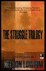 The Struggle Trilogy - The Struggle ebook by Nelson Lowhim