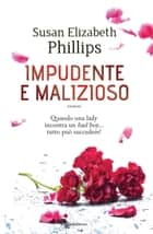 Impudente e malizioso eBook by Susan Elizabeth Phillips, Alice Zanzottera