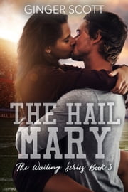 The Hail Mary ebook by Ginger Scott