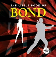 Little Book of Bond ebook by Michael Heatley