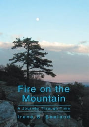 Fire on the Mountain ebook by Irene B. Seeland
