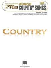 Anthology of Country Songs - Gold Edition (Songbook) - E-Z Play Today #347 ebook by Hal Leonard Corp.