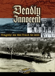 Deadly Innocent ebook by Bill Gallaher