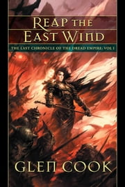 Reap the East Wind ebook by Glenn Cook