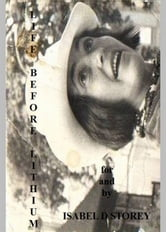 Life Before Lithium ebook by Isabel Storey
