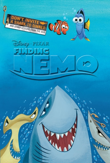 Finding Nemo Don T Invite A Shark To Dinner And Other Lessons From