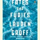 Fates and Furies - A Novel audiobook by Lauren Groff