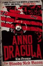 Anno Dracula: The Bloody Red Baron ebook by Kim Newman