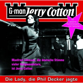 Jerry Cotton, Folge 8: Die Lady, die Phil Decker jagte audiobook by Jerry Cotton