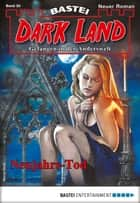 Dark Land 30 - Horror-Serie - Neujahrs-Tod ebook by Rafael Marques