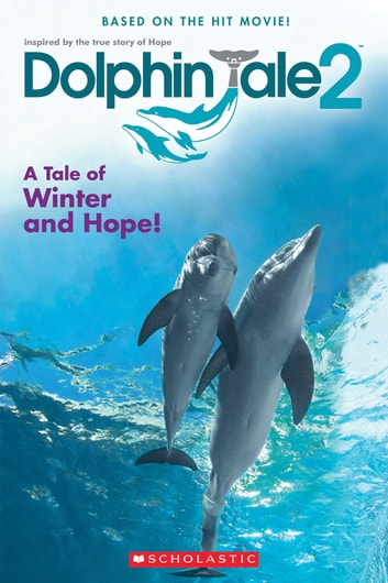 Dolphin tale 2 movie reader ebook by gabrielle reyes dolphin tale 2 movie reader ebook by gabrielle reyes fandeluxe Image collections