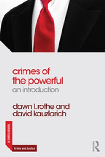 Crimes of the Powerful - An Introduction ebook by David Kauzlarich,Dawn Rothe