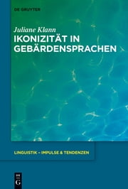 Ikonizität in Gebärdensprachen ebook by Juliane Klann