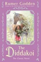 The Diddakoi eBook by Rumer Godden
