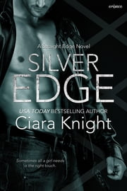 Silver Edge ebook by Ciara Knight