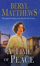 A Time of Peace ebook by Beryl Matthews