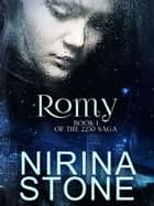 Romy - Book I of the 2250 Saga ebook by Nirina Stone