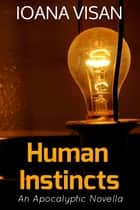 Human Instincts ebook by Ioana Visan