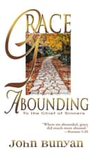 Grace Abounding ebook by John Bunyan