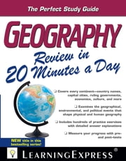 Geography Review in 20 Minutes a Day ebook by LearningExpress LLC Editors