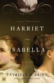 Harriet and Isabella ebook by Patricia O'Brien