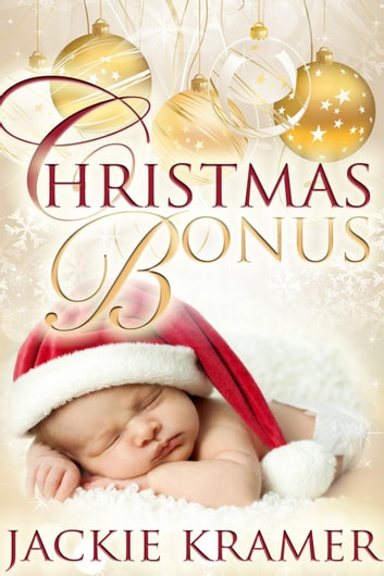 Christmas Bonus ebook by Jackie Kramer