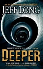 Deeper - A Novel ebook by Jeff Long