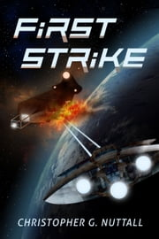 First Strike ebook by Christopher Nuttall