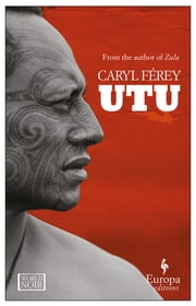 Utu ebook by Caryl Férey, Howard Curtis
