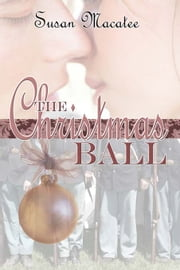 The Christmas Ball ebook by Susan Macatee