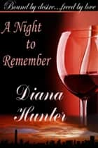 A Night to Remember ebook by Diana Hunter
