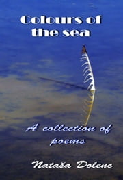 Colours of the sea ebook by Nataša Dolenc