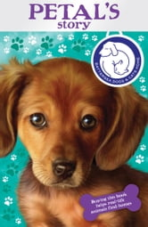 Battersea Dogs & Cats Home: Petal's Story ebook by RHCP Digital