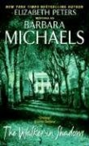 The Walker in Shadows ebook by Barbara Michaels