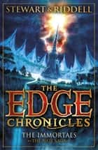 The Edge Chronicles 10: The Immortals - The Book of Nate ebook by Paul Stewart, Chris Riddell