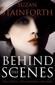 Behind the Scenes ebook by Suzan Stainforth