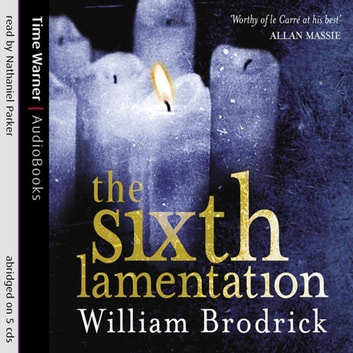 The Sixth Lamentation audiobook by William Brodrick