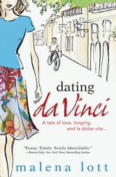 Dating DaVinci ebook by Malena Lott