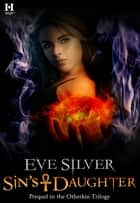 Sin's Daughter ebook by Eve Silver