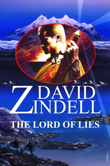Lord of Lies: Book Three of the Ea Cycle ebook by David Zindell